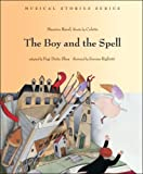 img - for The Boy and the Spell (Musical Stories series) book / textbook / text book