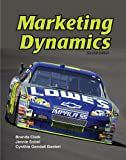 Marketing Dynamics, Brenda Clark and Jennie Sobel, 1605250988