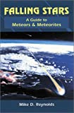 Falling Stars: A Guide to Meteors and Meteorites (Astronomy)