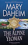 img - for The Alpine Yeoman: An Emma Lord Mystery book / textbook / text book