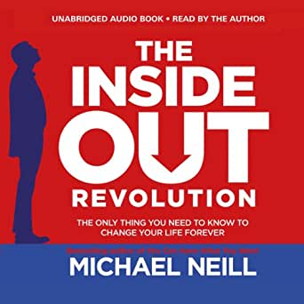 Amazon.com: The Inside-Out Revolution: The Only Thing You
