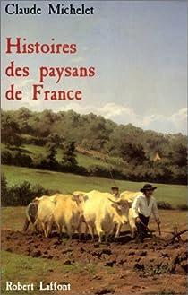 Histoires des paysans de France par Michelet
