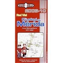 Ciudad de Merida/Merida City Map by Guia Roji (Spanish Edition) by Guia Roji (2009-04-01)