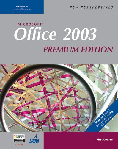 New Perspectives on Microsoft Office 2003: First Course, Premium Edition by Ann Shaffer , Shaffer Ann/ Carey Patrick/ Finnegan Kat, Course Technology PTR