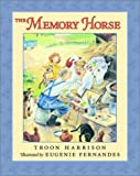 The Memory Horse