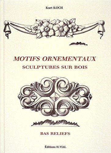 Motifs ornementaux : sculptures sur bois, bas-reliefs