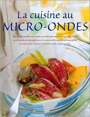 En ligne La Cuisine au micro-ondes pdf, epub ebook
