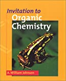 Invitation to Organic Chemistry, Johnson, A. William, 0763704326