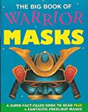 Warrior Masks, Elizabeth Miles and Steve Noon, 1901323161