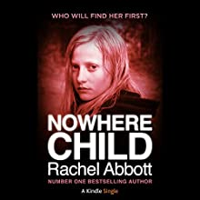 Nowhere Child Audiobook by Rachel Abbot Narrated by Lisa Coleman
