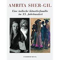 Amrita Sher-Gil - Eine indische Künstlerfamilie im 20. Jahrhundert: Eine Indische Kunstlerfamilie