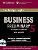 Cambridge english business. Preliminary. Student's book. Con e-book. Con espansione online. Con CD Audio. Per le Scuole superiori: Cambridge English ... Answers and Audio CD) (BEC Practice Tests)