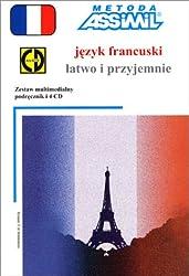 Jezyk Francuski latwo i przyjemnie (1 livre + coffret de 4 CD) (en polonais)