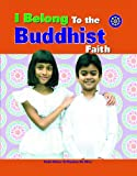 I Belong to the Buddhist Faith, Katie Dicker and Nisansa De Silva, 1435830318