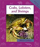 Crabs, Lobsters, and Shrimps, Allison Lassieur, 0531122654