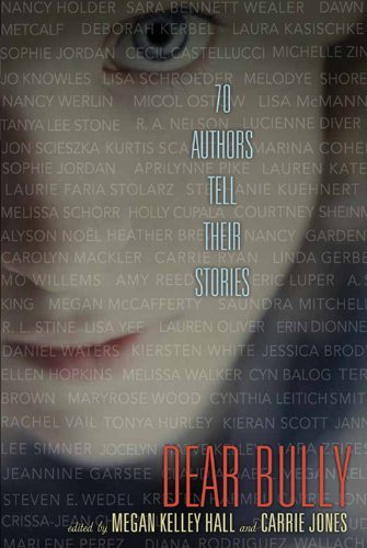 Amazon dear bully seventy authors tell their stories ebook dear bully seventy authors tell their stories by hall megan kelley jones fandeluxe Images