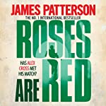 Roses Are Red: Alex Cross, Book 6 | James Patterson
