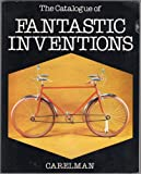 The Catalogue of Fantastic Inventions, Jacques Carelman, 0312123639
