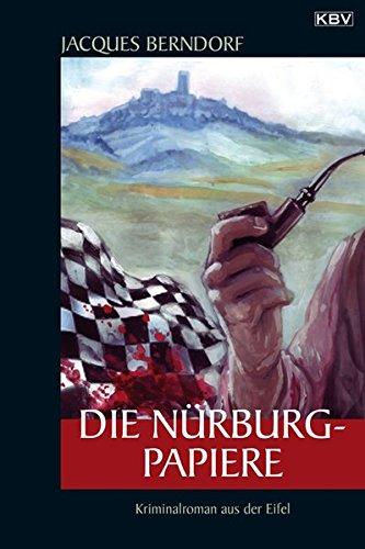 Die Nürburg-Papiere: Der 20. Siggi-Baumiester-Krimi (KBV-Krimi)