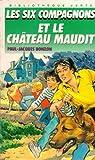 Image de Les Six Compagnons et le Château Maudit