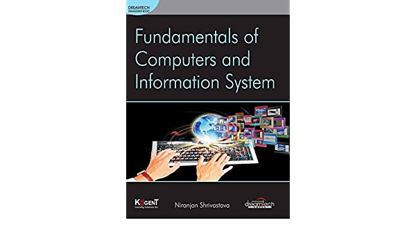 Amazon fundamentals of computers and information system ebook amazon fundamentals of computers and information system ebook niranjan shrivastava kindle store fandeluxe Gallery