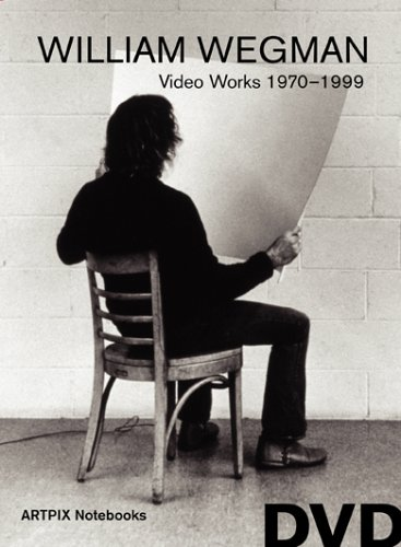 William Wegman: Video Work 1970-1999 by ArtPix