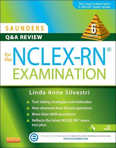 Saunders Q And A Review For The NCLEX RN� Examination  Saunders Q And A Review For The NCLEX RN Examination