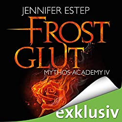 Frostglut (Mythos Academy 4)
