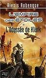 L'Empire des Etoiles, Tome 3 : L'Odyssée de Klark par Aubenque