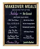 The Makeover Meals, Janette Barber and Christina Deyo, 1594860467