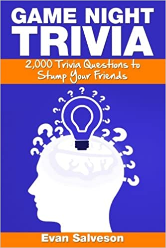 Game night trivia 2 000 trivia questions to stump your friends game night trivia 2 000 trivia questions to stump your friends evan salveson 9781492758433 amazon books fandeluxe Gallery