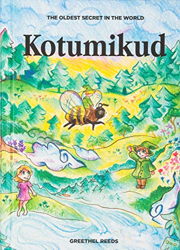 Kotumikud - The Oldest Secret in the World: Children's Book for 3 to 8 years old Toddler - Fun yet Educational storybook for Kids that teaches life lessons | Perfect gift idea for Girls & Boys