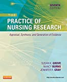 Image de The Practice of Nursing Research - E-Book: Appraisal, Synthesis, and Generation of Evidence (PRACTICE OF NURSING RESEARCH: CONDUCT, CRITIQUE, & UTIL (