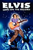 Elvis - Uncensored on the Record, Anthony Massally, 1781582513