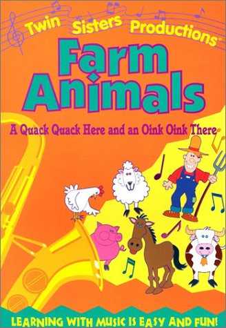 Farm Animals: A Quack Quack Here and an Oink Oink There (Early childhood series)