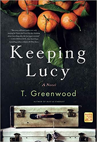 Keeping Lucy By T Greenwood