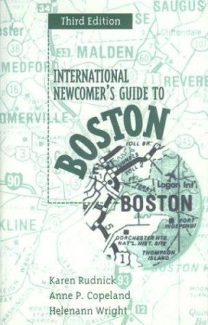 International Newcomer's Guide to Boston, Third Edition
