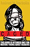 Caged, Andrew M. Barbolla, 1563153548