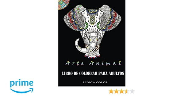 Libro de colorear para adultos: Alivia el estrés coloreando animales: Amazon.es: Sedica Color: Libros