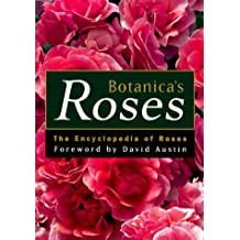 Botanica's Roses: The Encyclopedia of Roses