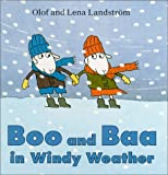 Boo and Baa in Windy Weather, Olof Landstrom, Lena Landstrom, 9129639204