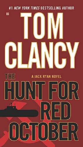 a summary of the novel the hunt for red october by tom clancy Immediately download the the hunt for red october summary, chapter-by-chapter analysis, book notes, essays, quotes, character descriptions, lesson plans, and more - everything you need for studying or teaching the hunt for red october.