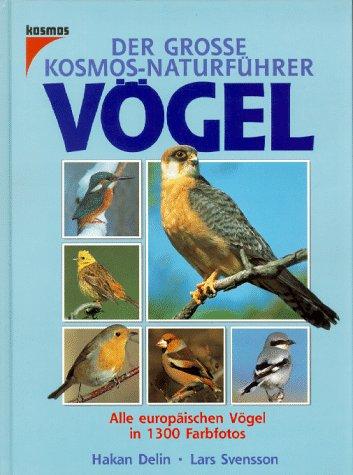 Der große Kosmos-Naturführer Vögel
