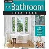 New Bathroom Idea Book (Taunton Home Idea Books)