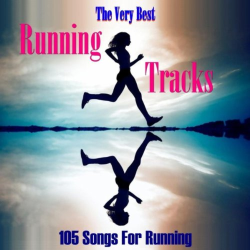 - The Very Best Running Tracks: 105 Songs For Running