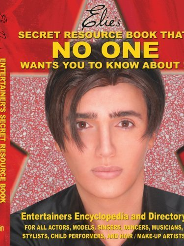 Elie's Secret Resource Book That NO ONE wants you To know about!: Entertainers' Encyclopedia and Directory by Elie Njem - Store Directory Gardens Mall