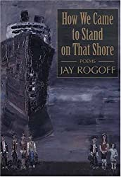 How We Came to Stand on That Shore (River City Poetry Series)