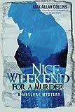 Nice Weekend for a Murder, Max Allan Collins, 1612185258