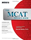 The MCAT Physics Book by Garrett Biehle (Jun 1 2005)