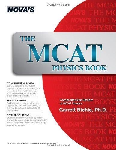 The MCAT Physics Book by Garrett Biehle (Jun 1 2005)